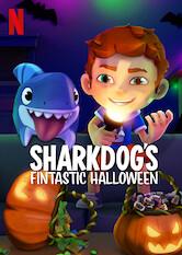 Search netflix Sharkdog's Fintastic Halloween
