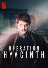 Search netflix Operation Hyacinth